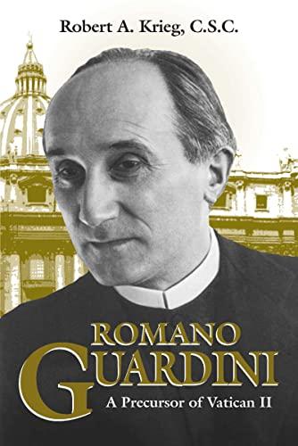 9780268016616: Romano Guardini: A Precursor of Vatican II