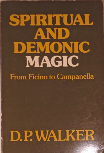9780268016708: Spiritual and Demonic Magic: From Ficino to Campanella