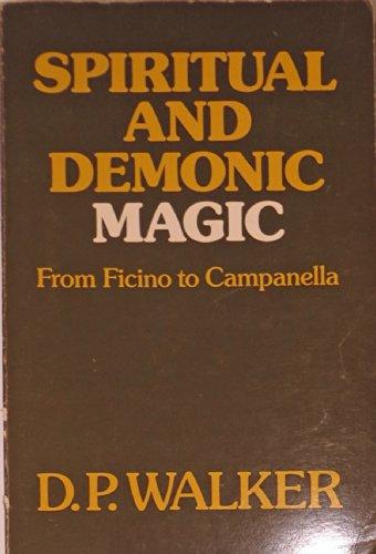 9780268016708: Spiritual and Demonic Magic: From Ficino to Campanella