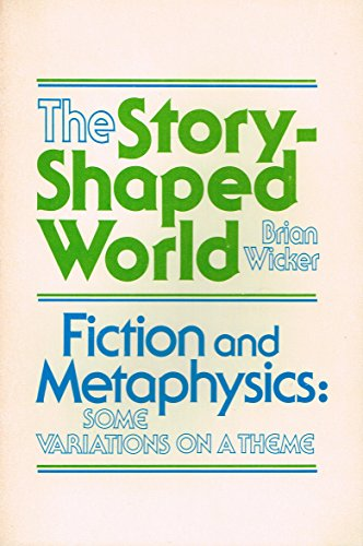 9780268016715: The Story-Shaped World: Fiction and Metaphysics : Some Variations on a Theme