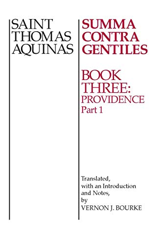 9780268016869: Summa Contra Gentiles: Book Three: Providence: Part I