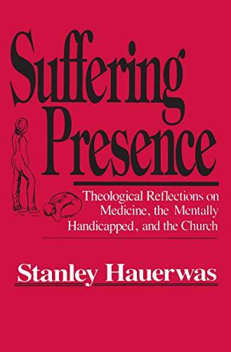 9780268017224: Suffering Presence