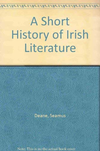 A Short History of Irish Literature: Deane, Seamus