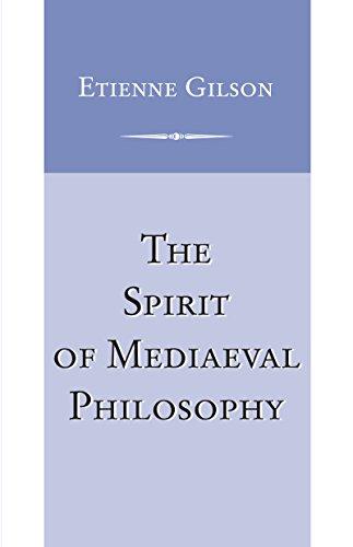 Spirit of Medieval Philosophy (Scientific and Engineering: Gilson, Etienne und