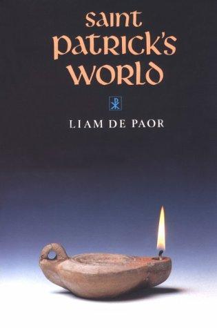9780268017576: Saint Patrick's World: The Christian Culture of Ireland's Apostolic Age