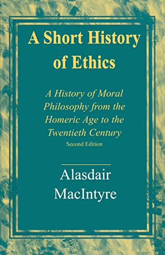 9780268017590: A Short History of Ethics: A History of Moral Philosophy from the Homeric Age to the Twentieth Century