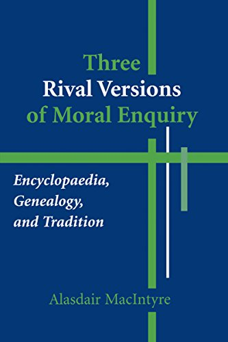 9780268018771: Three Rival Versions of Moral Enquiry: Encyclopaedia, Genealogy, and Tradition