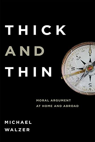 9780268018979: Thick and Thin: Moral Argument at Home and Abroad (FRANK COVEY LOYOLA L)