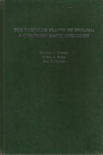 THE VASCULAR PLANTS OF INDIANA; A COMPUTER: Crovello, Theodore J.;