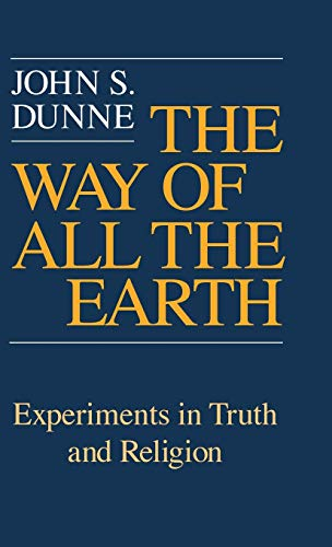 9780268019273: The Way of All the Earth: Experiments in Truth and Religion