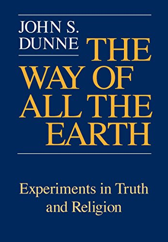 9780268019280: The Way Of All The Earth: Experiments in Truth and Religion