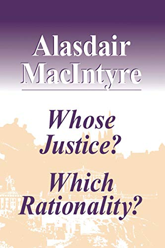 9780268019440: Whose Justice Which Rationality