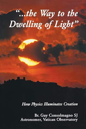 9780268019549: The Way to the Dwelling of Light