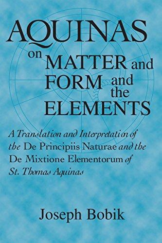 9780268020002: Aquinas on Matter and Form and the Elements: A Translation and Interpretation of the DE PRINCIPIIS NATURAE and the DE MIXTIONE ELEMENTORUM of St. Thomas Aquinas