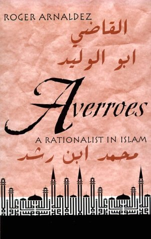 9780268020088: Averroes: A Rationalist in Islam