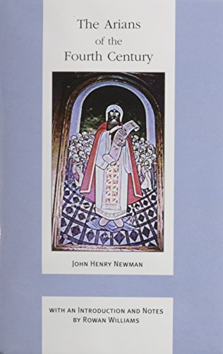9780268020125: Arians Of The Fourth Century (ND Works of Cardinal Newman)