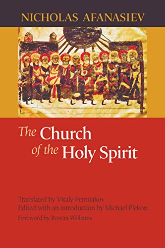 The Church of the Holy Spirit: Nicholas Afanasiev