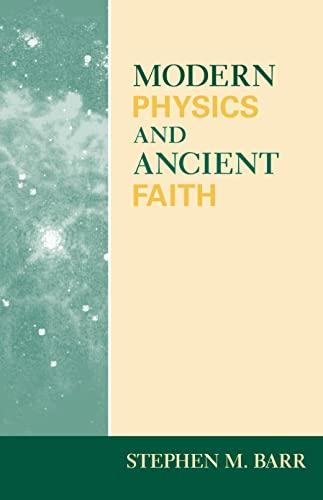 9780268021986: Modern Physics and Ancient Faith