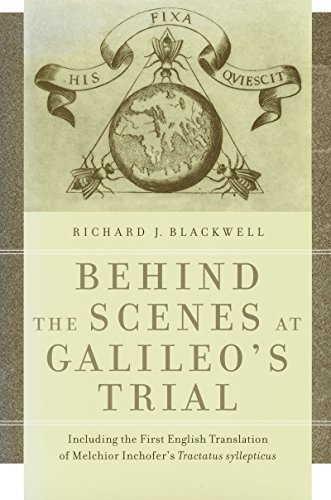 Behind the scenes at Galileo's trial : including the first English translation of Melchior ...