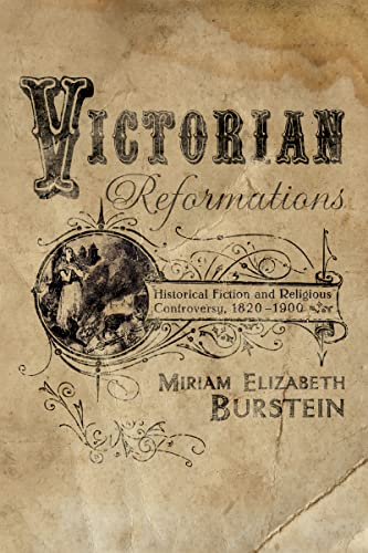 9780268022389: Victorian Reformations: Historical Fiction and Religious Controversy, 1820-1900