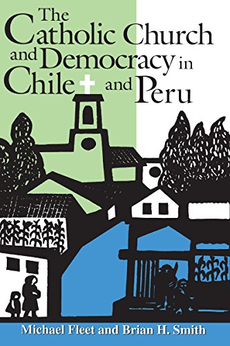 9780268022525: The Catholic Church and Democracy in Chile and Peru (ND Kellogg Inst Int'l Studies)