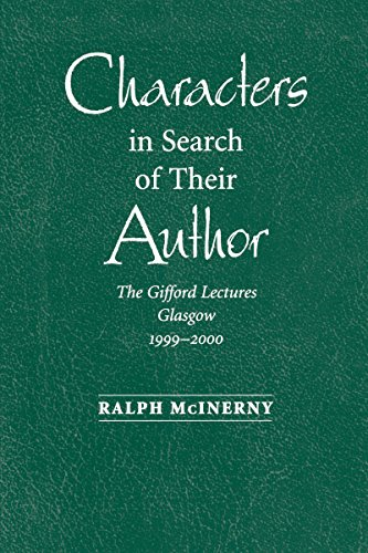 9780268022617: Characters in Search of Their Author: The Gifford Lectures, 1999-2000