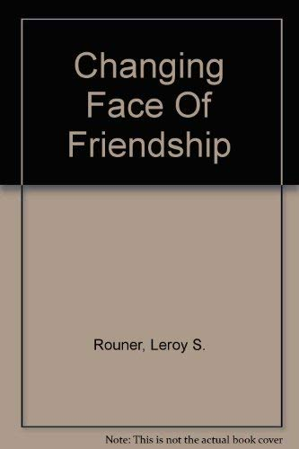 9780268023577: Changing Face Of Friendship