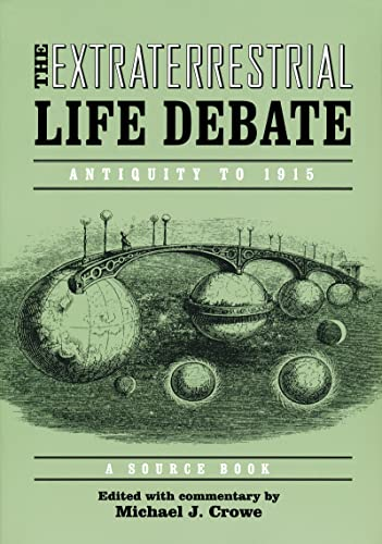9780268023683: The Extraterrestrial Life Debate: Antiquity to 1915: A Source Book