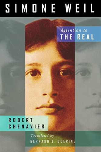 9780268023737: Simone Weil: Attention to the Real