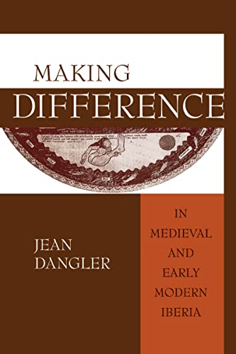 Making Difference in Medieval and Early Modern: Dangler, Jean