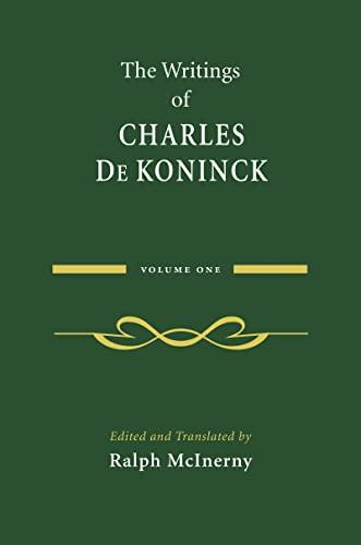 9780268025953: The Writings of Charles De Koninck: Volume 1