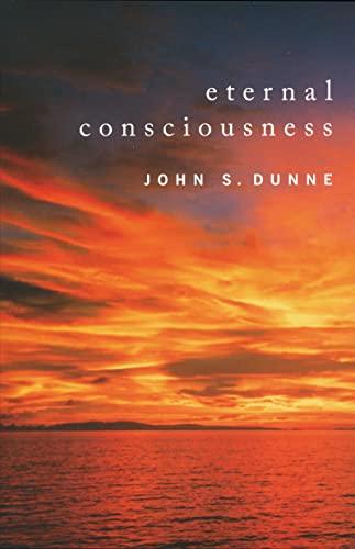 9780268026103: Eternal Consciousness