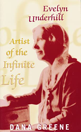 9780268027513: Evelyn Underhill: Artist of the Infinite Life