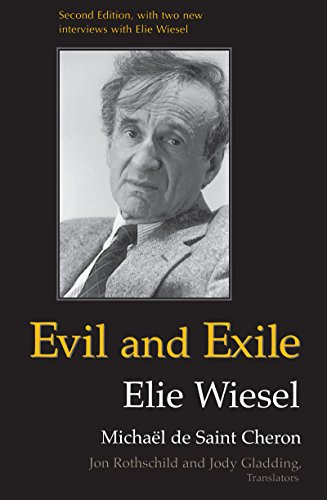 Evil and Exile (0268027587) by Elie Wiesel; Jon Rothschild; Michael de Saint-Cheron; Jody Gladding