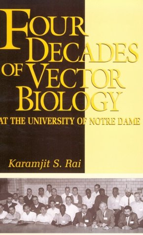 9780268028534: Four Decades of Vector Biology at the University of Notre Dame