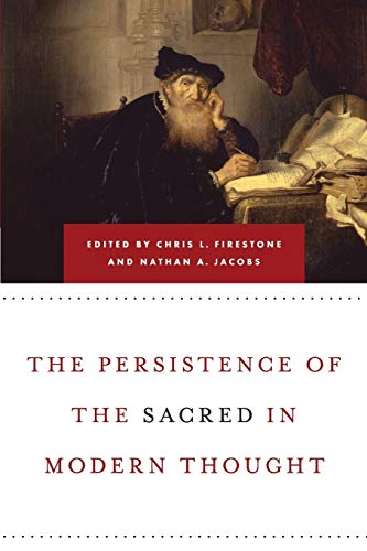 9780268029067: The Persistence of the Sacred in Modern Thought
