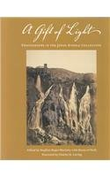 A Gift of Light: Photographs in the Janos Scholz Collection (Hardback)