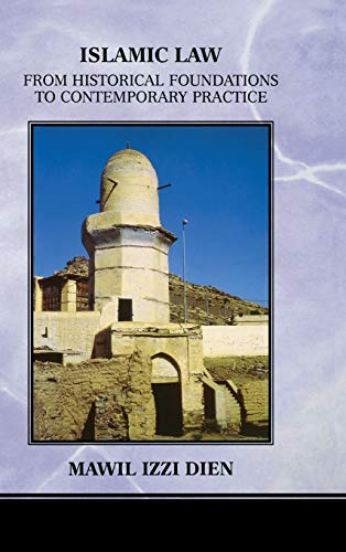 9780268031732: Islamic Law: From Historical Foundations To Contemporary Practice