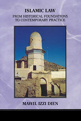 9780268031749: Islamic Law: From Historical Foundations To Contemporary Practice