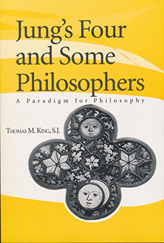 9780268032517: Jung's Four and Some Philosophers: A Paradigm for Philosophy