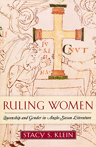 9780268033101: Ruling Women: Queenship and Gender in Anglo-Saxon Literature