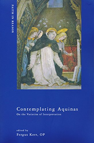 9780268033163: Contemplating Aquinas: On the Varieties of Interpretation (ND Faith in Reason)