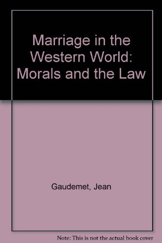 9780268034641: Marriage in the Western World: Morals and the Law