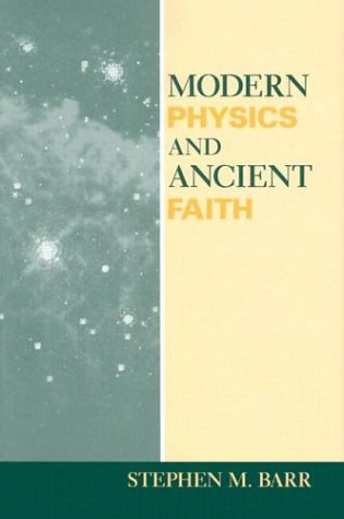 9780268034719: Modern Physics and Ancient Faith