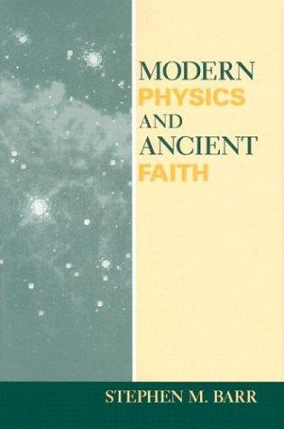 9780268034719: Modern Physics and Ancient Faith