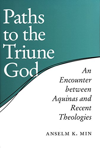 9780268034887: Paths to the Triune God: An Encounter Between Aquinas and Recent Theologies