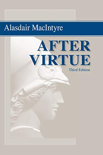 9780268035044: After Virtue: A Study in Moral Theory