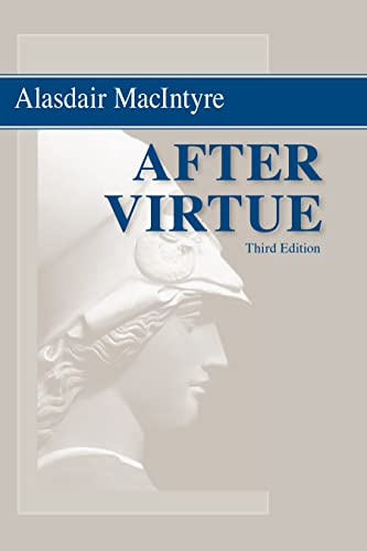 9780268035044: After Virtue: A Study in Moral Theory, Third Edition