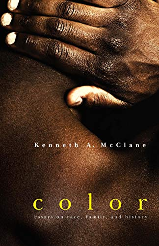 9780268035150: Color: Essays on Race, Family, and History (The African-American Intellectual Heritage)