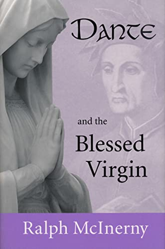 9780268035174: Dante and the Blessed Virgin